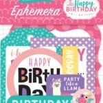 Liebe Papier - Happy Birthday - Ephemera