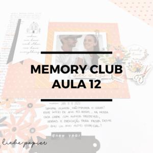 Liebe Papier - Memory Club 12 - Curso Online