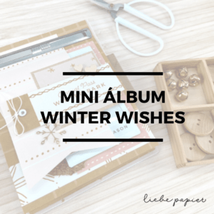Liebe Papier - Winter Wishes - Curso Online