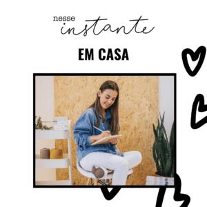 Liebe Papier - Nesse Instante EM CASA - 1ª Edição