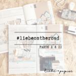 Liebe Papier - #liebeontheroad - TTN2