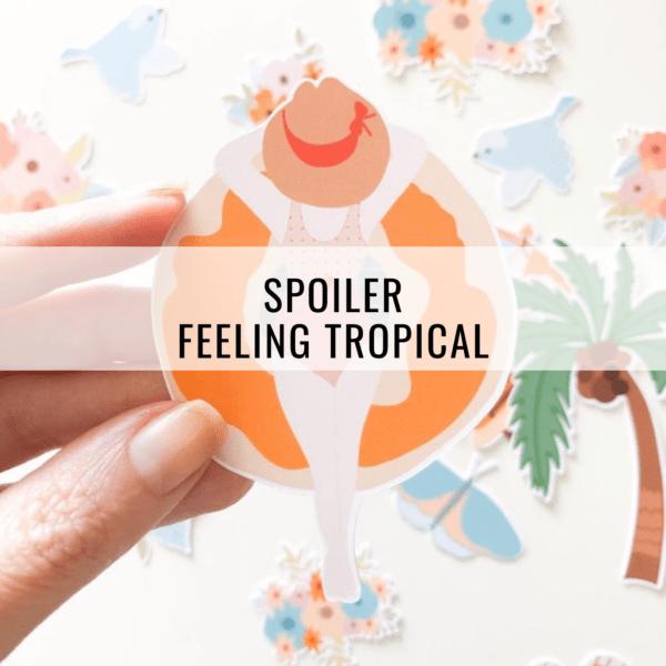 Spoiler - Feeling tropical
