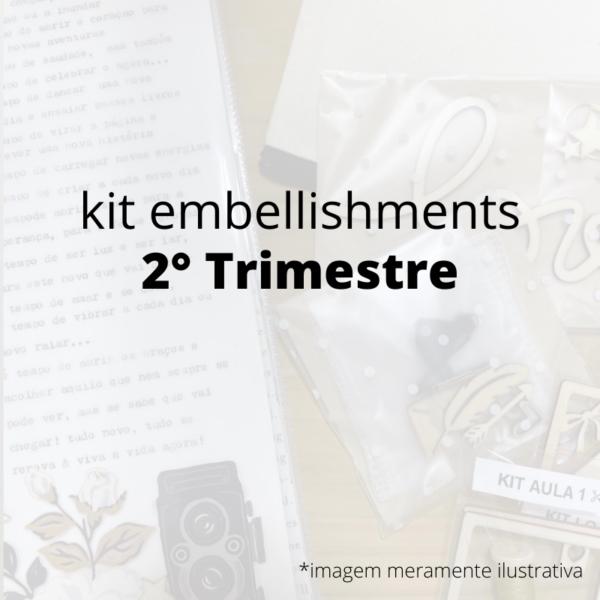 Kit de Embellishments - 2 Trimestre